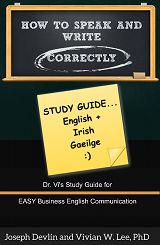 how to speak and write correctly study guide english irish